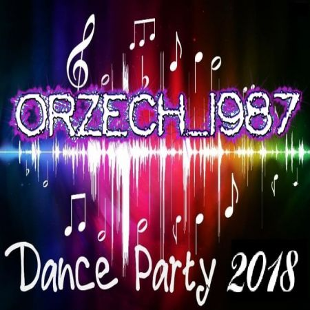 orzech_1987 - dance party [29.05.2018]