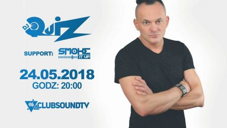 Clubsound Management - Dj Smoke (24.05.2018)