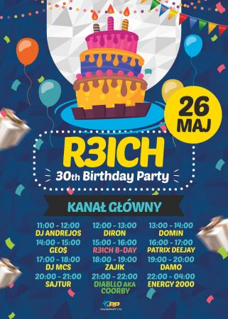 R3ICH 30 B-DAY in RADIOPARTY.pl