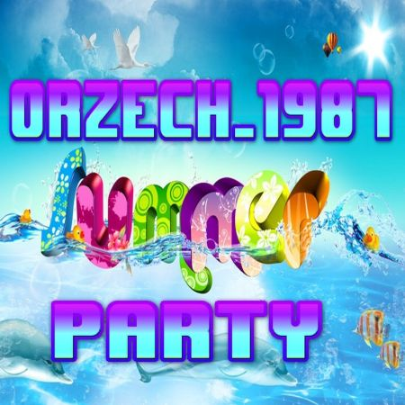 orzech_1987 - summer dance party 2018 [22.06.2018]