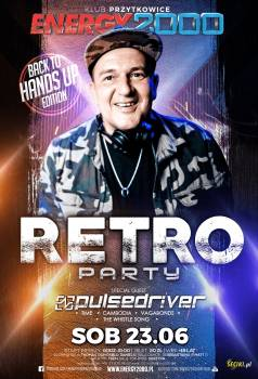 Energy2000 - RETRO PARTY pres. PULSEDRIVER 23.06.2018