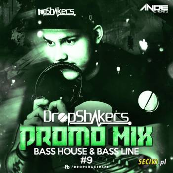 Dropshakers @ ANDE EVENTS Promo Mix ###9###