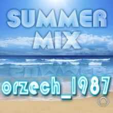 orzech_1987 - summer mix 2018 [10.08.2018]