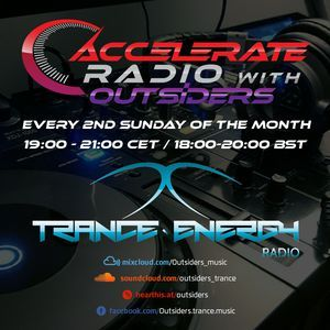 Lucas & Crave pres. Outsiders - Accelerate Radio 015 @ Trance-Energy Radio (14.10.2018)