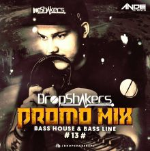 Dropshakers @ ANDE EVENTS Promo Mix ###13###