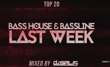 TOP 20 - BASS HOUSE & BASSLINE LAST WEEK #3 DJ Salis