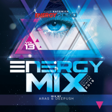 Promowany : Energy Mix vol 13  pres. Aras & Deepush (10/01/2019)