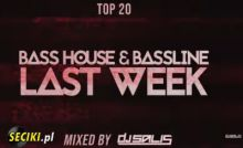 TOP 20 - BASS HOUSE & BASSLINE LAST WEEK #5 DJ Salis