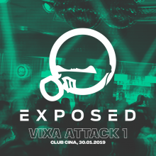EXPOSED @ CINA CLUB # VIXA ATTACK (30.01.2019)