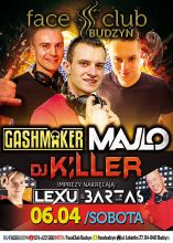 Face Club (Budzyń) - GASHMAKER (6.04.2019)