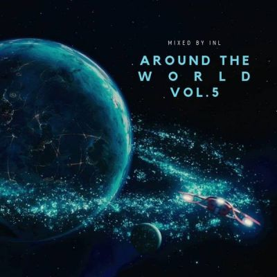 It's Not Legal - AROUND THE WORLD vol.5