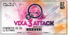 EXPOSED @ CINA CLUB # VIXA ATTACK 3 (2.05.2019)
