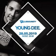 Clubsound Management - Young Dee (28.05.2019)