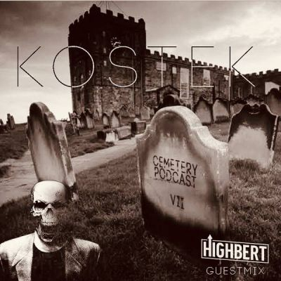 Cemetery Podcast #7 - Kostek feat. HighBert - (17.05.2019)