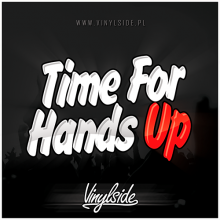 Vinylside - Time For Hands Up (30.07.2019)
