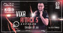 EXPOSED @ CINA CLUB - VIXA ATTACK 5 (7.08.2019)
