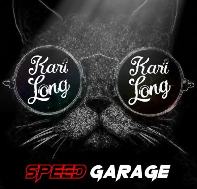 Kari Long Mix [Speed Garage]