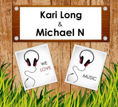 Kari Long & Michael N - We Love Music