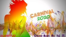 SilverStylez- Special Music Mix Vol. 35 (Carnival 2020) (31.01.20)
