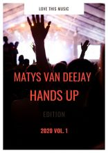 MATYS VAN DEEJAY @ HANDS UP EDITION 2020
