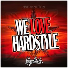 Vinylside - We Love Hardstyle (25.06.2018)