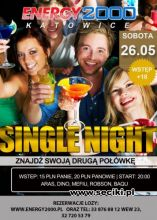 Energy 2000 Katowice - Single Night (26.05.2012)