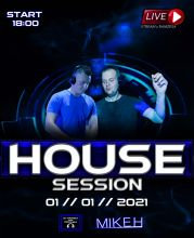 Dj Ramzes & Mike H - House Session (01.01.2021)