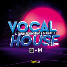 Dj Ramzes & Dj Majkelo - Vocal House Session (21.01.2021)