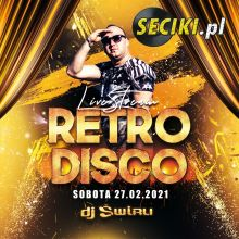 DJ ŚWIRU On Air RETRO DISCO (27.02.2021)