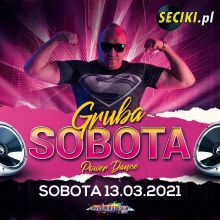 DJ ŚWIRU On Air GRUBA SOBOTA (13.03.2021)