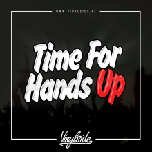 Vinylside - Time For Hands Up (12.09.2019)