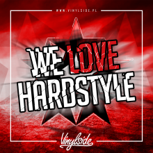 Vinylside - We Love Hardstyle (07.08.2019)