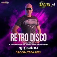 DJ ŚWIRU On Air RETRO DISCO (07.04.2021)