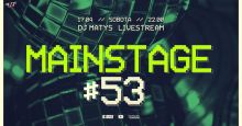 "Matys - Live On Mainstage""53 (:: 17.04.2021 ::)"