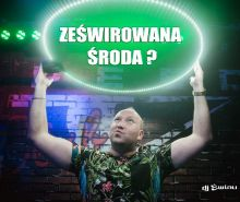 DJ ŚWIRU - On Air ZeŚwirowana Środa (14.04.2021)